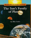 The Sun's Family Of Planets (Rookie Read About Science) - Allan Fowler