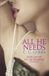 All He Needs - C.C. Gibbs