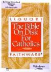 Bible on Disk for Catholics - Liguori Faithware