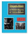 The Lost Album: A Visual History of 1950s Britain - Basil Hyman