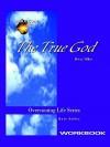 The True God Workbook - Betty Miller