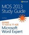 MOS 2013 Study Guide for Microsoft Word Expert - John Pierce