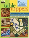 Granola Girl Designs Table Toppers: Celebrating the Great Outdoors - Debbie Field