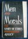 Men and Morals - Isaac Woodbridge Riley