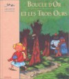 Boucle Or Et les Trois Ours - Charlotte Roederer