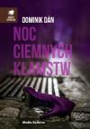 Noc ciemnych kłamstw - Dominik Dan