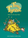 Tiny Tyrant: Volume Two: The Lucky Winner - Lewis Trondheim, Fabrice Parme