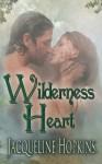Wilderness Heart - Jacqueline Hopkins