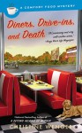 Diners, Drive-Ins, and Death - Christine Wenger