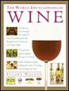 The World Encyclopedia of Wine - Stuart Walton