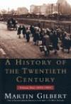 History of the 20th Century Vol II: Volume Two: 1933-1951 - Martin Gilbert