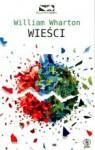 Wieści - Krzysztof Fordoński, William Wharton