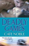 Deadly Games - Cate Noble