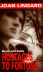 Hostages to Fortune - Joan Lingard
