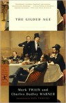 The Gilded Age - Mark Twain, Charles Dudley Warner