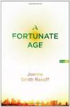 A Fortunate Age - Joanna Smith Rakoff