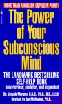 The Power of Your Subconscious Mind - Joseph Murphy, Ian McMahan