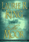 The Moor: Mary Russell & Sherlock Holmes 04 - Laurie R. King