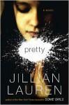 Pretty - Jillian Lauren