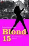 Blond 15: een Britt Franken detective - Heleen van der Kemp