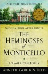 The Hemingses of Monticello: An American Family - Annette Gordon-Reed