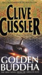 Golden Buddha (Oregon Files Series #1) - Clive Cussler