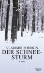 Der Schneesturm - Vladimir Sorokin