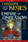 Empire of Unreason - Greg Keyes, J. Gregory Keyes