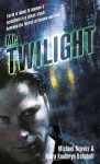 Mr. Twilight - Michael Reaves, Maya Kaathryn Bohnhoff