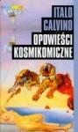 Opowieści kosmikomiczne - Italo Calvino, Barbara Sieroszewska