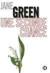Une seconde chance (French Edition) - Jane Green, Marianne Bertrand