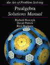 Prealgebra Solutions Manual - Richard Rusczyk, David Patrick, Ravi Boppana