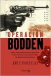 Operacion Bodden/ Operation Bodden: II Guerra Mundial (Spanish Edition) - Luis Barallat