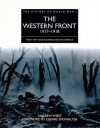 History of World War I: The Western Front 1917-1918 (The History of World War I) - Andrew Wiest