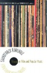 Soundtrack Available: Essays on Film and Popular Music - Pamela Robertson Wojcik, Arthur Knight