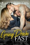 Going Down Fast - Carly Phillips