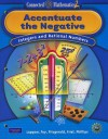 Connected Mathematics 2: Accentuate the Negative: Integers and Rational Numbers - Glenda Lappan, James T Fey, William M. Fitzgerald, Susan N Friel, Elizabeth Difanis Phillips