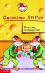 Pfoten weg, Du Käsegauner. - Geronimo Stilton