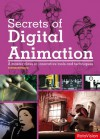 Secrets of Digital Animation - Steven Withrow