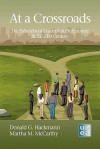 At a Crossroads: The Educational Leadership Professoriate in the 21st Century (Hc) - Donald G. Hackmann, Martha M. McCarthy