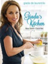Giada's Kitchen: New Italian Favorites - Giada De Laurentiis