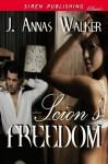 Scion's Freedom (Siren Publishing Classic) - J. Annas Walker