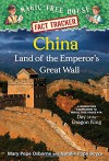 China: Land of the Emperor's Great Wall: A Nonfiction Companion to Magic Tree House #14: Day of the Dragon King (Magic Tree House (R) Fact Tracker) - Mary Pope Osborne, Natalie Pope Boyce, Carlo Molinari