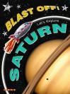 Let's Explore Saturn (Blast Off) (Blast Off) - Helen Orme, David Orme