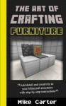 The Art of Crafting: Furniture - Mike Carter