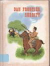 Dan Frontier, Sheriff (Dan Frontier) - William Hurley