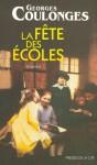 La fête des écoles - Georges Coulonges