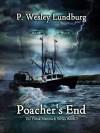 Poacher's End - P. Wesley Lundburg