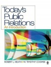 Today's Public Relations: An Introduction - Robert Lawrence Heath, W. Timothy Coombs