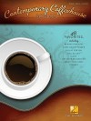 Contemporary Coffeehouse Songs - Hal Leonard Publishing Company
